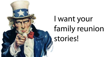 your family reunion cookbook Family Reunion Cookbook Stories Wanted!